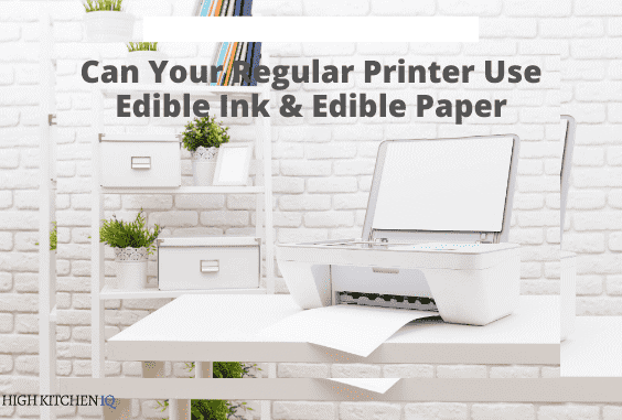 Can A Regular Printer Use Edible Ink & Edible Paper?