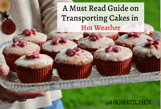 How to Travel with Cakes in Hot Weather & 20 Must-Read Tips