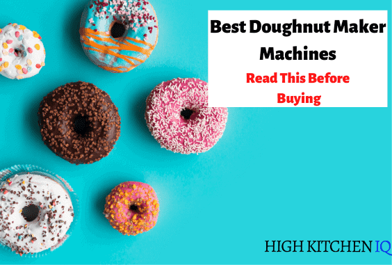 9 Best Donut Maker Machines 2021 For Quick & Easy Donuts