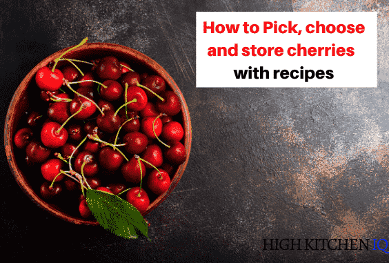 How to Properly Pick, Choose, Store & Pit Cherries W/ Tasty Recipes