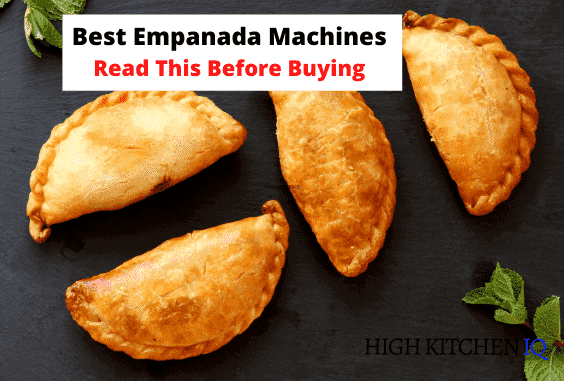 7 Best Empanada Makers 2021 – To Make Cooking Easier
