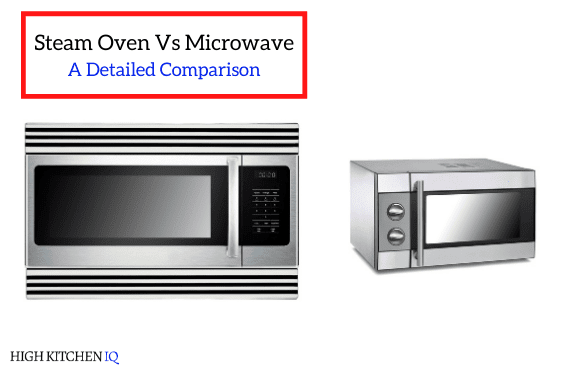 Steam Oven Vs Microwave Oven