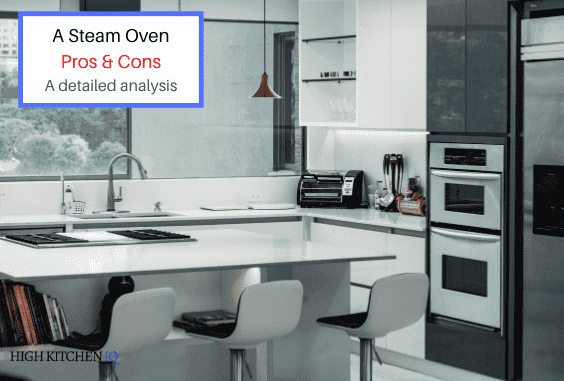 Steam Ovens – Pros & Cons (Read This Before You Buy One)