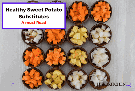 19 Best Sweet Potato Substitutes (Healthy & Taste Great)