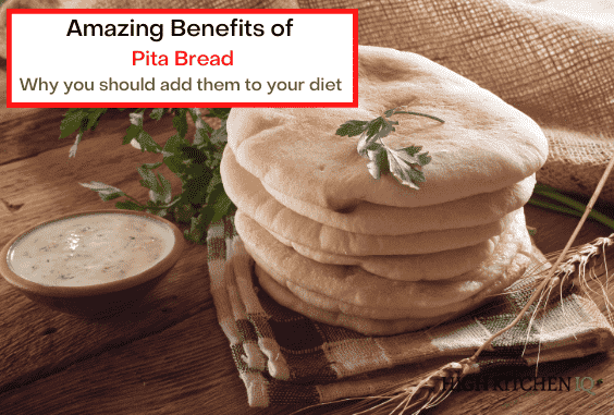 6 Amazing Health Benefits of Pita Bread