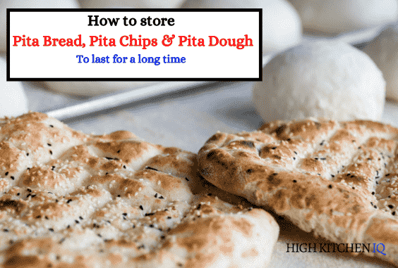 How to Properly Store Pita Bread (Homemade & Store Bought)