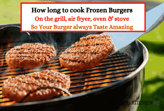 How Long to Cook & Grill Frozen Burgers – For Best Taste